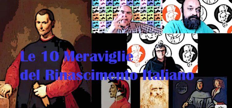 Le 10 Meraviglie del Rinascimento Italiano